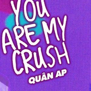 Tải nhạc hay You Are My Crush (Làn Sóng Xanh Party 2020) Mp3 miễn phí