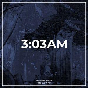 Tải bài hát 3:03AM