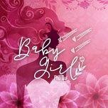 Bài hát Baby Girl Mp3 miễn phí về điện thoại