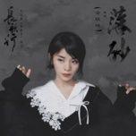 Bài hát Lạc Sa / 落砂 (Trường Ca Hành OST) hot nhất về máy