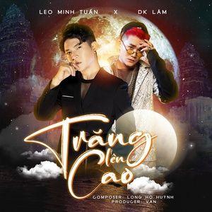 Tải bài hát Trăng Lên Cao Mp3 về điện thoại