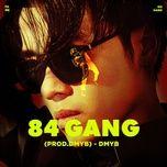 Tải nhạc Zing 84 Gang nhanh nhất về máy