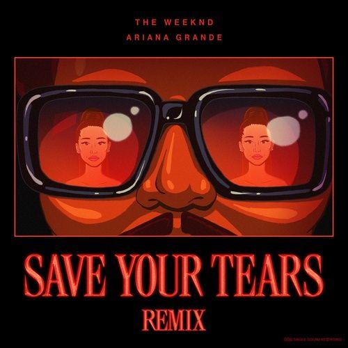 Tải bài hát Save Your Tears (Remix) Mp3 miễn phí về điện thoại, Download nhạc Save Your Tears (Remix) nhanh nhất về máy