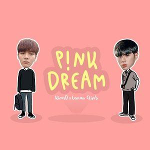 Nghe và tải nhạc Pink Dream Mp3 hot nhất