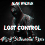Bài hát Lost Control (AWS Instrumental Remix) hay nhất