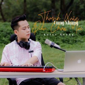Tải bài hát Thanh Xuân Cùng Những Điều Chưa Nói online miễn phí