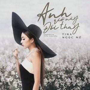 Download nhạc hot Anh Giờ Này Đổi Thay Mp3 chất lượng cao