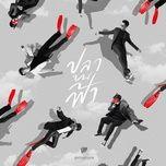 Bài hát Fish Upon The Sky / ปลาบนฟ้า (Cá Trên Trời OST) Mp3 trực tuyến