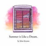 Tải nhạc Mp3 Zing Summer Is Like A Dream