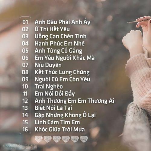Nhạc Trẻ Tâm Trạng Gây Nghiện Hay Nhất 2021 Liên Khúc Nhạc Trẻ Buồn Mới Hay Nhất Hiện Nay 2021