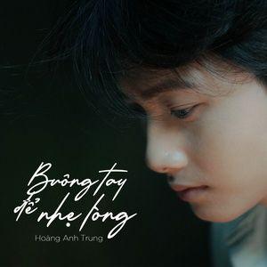 Tải bài hát Buông Tay Để Nhẹ Lòng miễn phí về máy