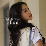Tải bài hát Răng Khôn (Lofi Version) Mp3 hot nhất