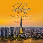 Tải nhạc hay Sài Gòn Ơi Xin Lỗi Cảm Ơn Mp3 miễn phí