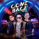 Download nhạc hot Comeback Mp3 về điện thoại