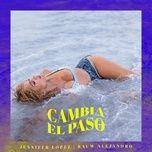 Nghe nhạc Cambia El Paso Mp3 miễn phí