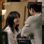 Tải Nhạc Love Me Like That (Nevertheless OST) - Sam Kim