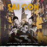 Tải nhạc Zing Sài Gòn Ốm trực tuyến miễn phí