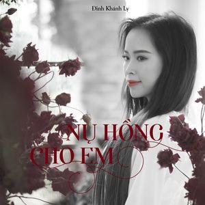 Tải nhạc hot Nụ Hồng Cho Em trực tuyến