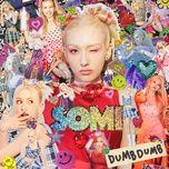 Tải Nhạc Dumb Dumb - SOMI