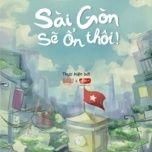 Tải Nhạc Sài Gòn Sẽ Ổn Thôi! - SuZu Music