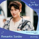 Tải Nhạc Romantic Sunday (Hometown Cha-Cha-Cha OST) - Car The Garden