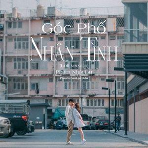 Download nhạc hot Góc Phố Nhân Tình (Lofi Version) trực tuyến
