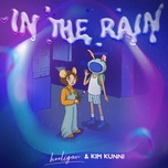 Tải Nhạc In The Rain - Hooligan.